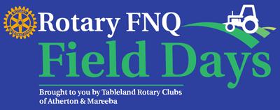 Rotary FNQ Field Days